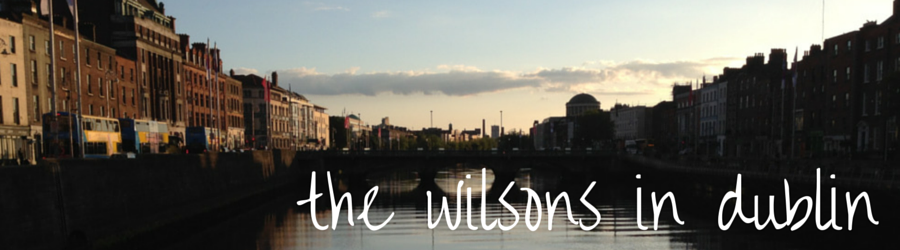 The Wilsons in Dublin